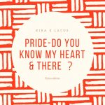 PRIDE-Do you know my heart & there ?