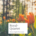 Royal・Quartet