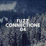 【fuzz connection】第四部