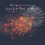 catch the Fire!!!